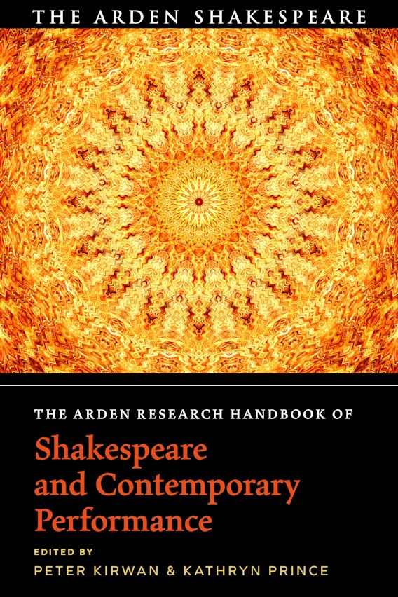 The Arden Research Handbook of Shakespeare and Contemporary Performance cover