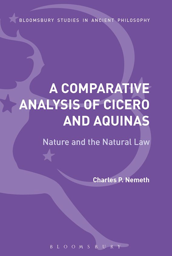 A Comparative Analysis of Cicero and Aquinas cover