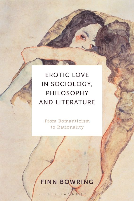 Erotic Love in Sociology, Philosophy and Literature cover