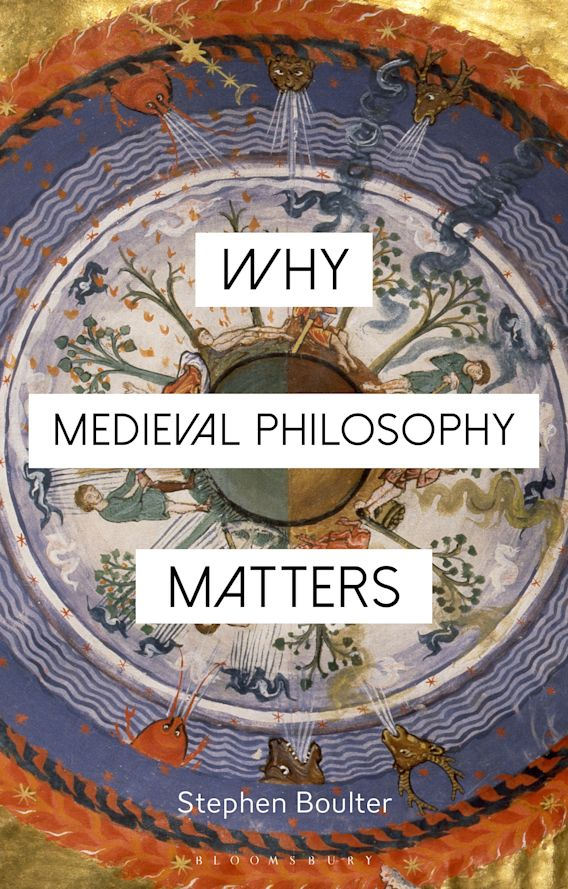 Why Medieval Philosophy Matters cover