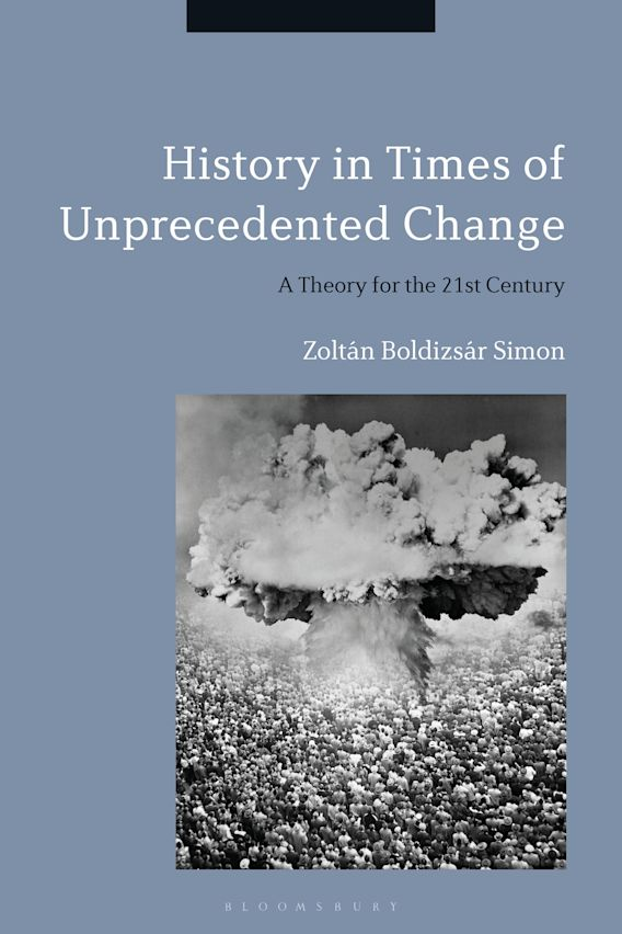 History in Times of Unprecedented Change cover
