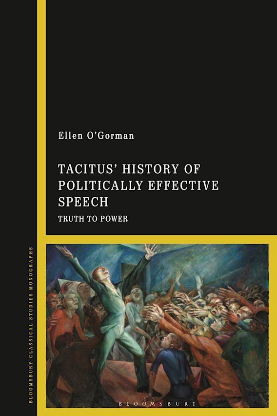 Tacitus' History of Politically Effective Speech cover