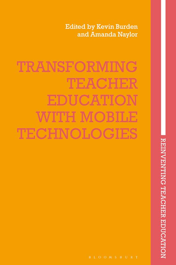 Transforming Teacher Education with Mobile Technologies cover