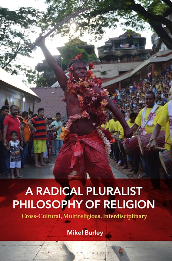 A Radical Pluralist Philosophy of Religion cover