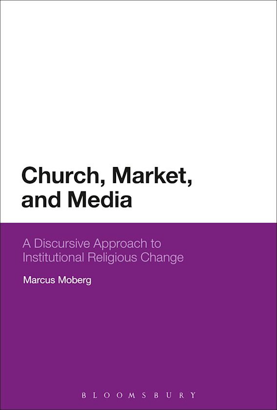 Church, Market, and Media cover