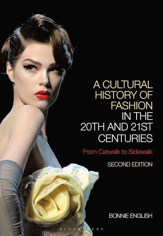 A Cultural History of Fashion in the 20th and 21st Centuries cover
