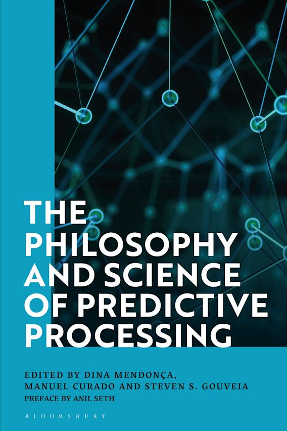 The Philosophy and Science of Predictive Processing cover