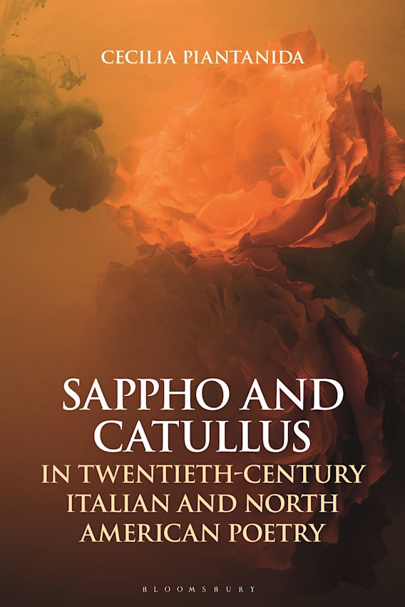 Sappho and Catullus in Twentieth-Century Italian and North American Poetry cover