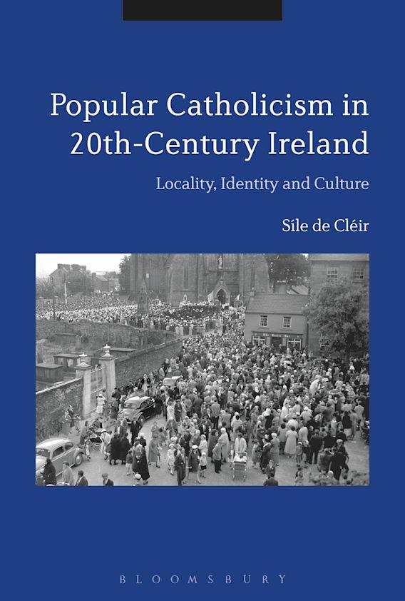 Popular Catholicism in 20th-Century Ireland cover