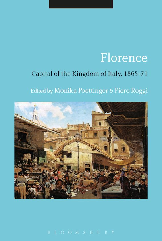 Florence: Capital of the Kingdom of Italy, 1865-71 cover