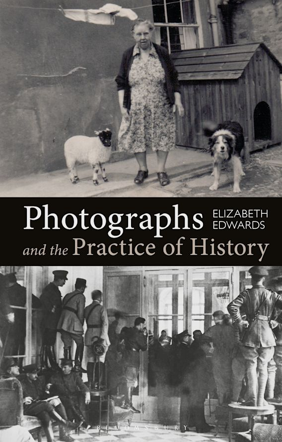 Photographs and the Practice of History cover