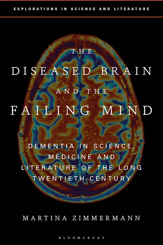 The Diseased Brain and the Failing Mind cover