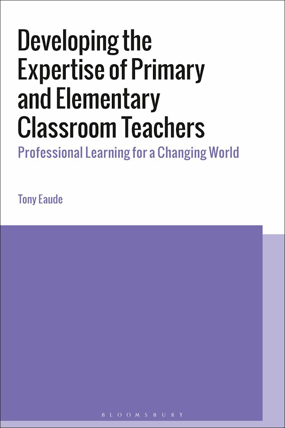 Developing the Expertise of Primary and Elementary Classroom Teachers cover
