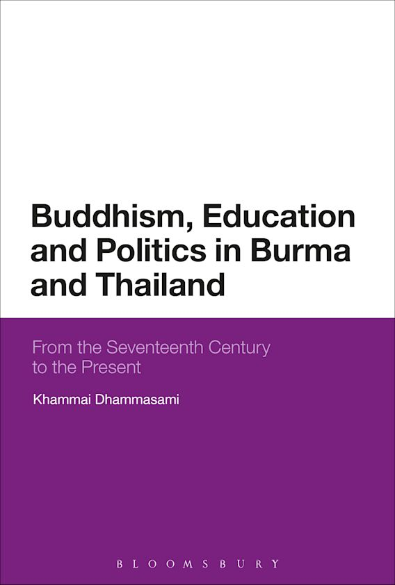 Buddhism, Education and Politics in Burma and Thailand cover