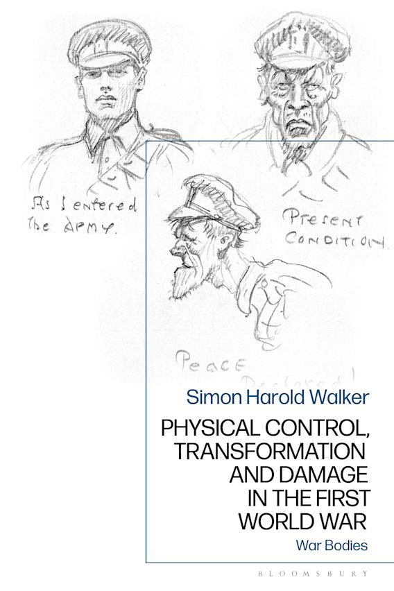 Physical Control, Transformation and Damage in the First World War cover