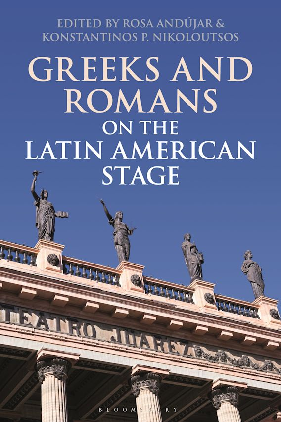 Greeks and Romans on the Latin American Stage cover