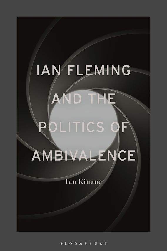 Ian Fleming and the Politics of Ambivalence cover