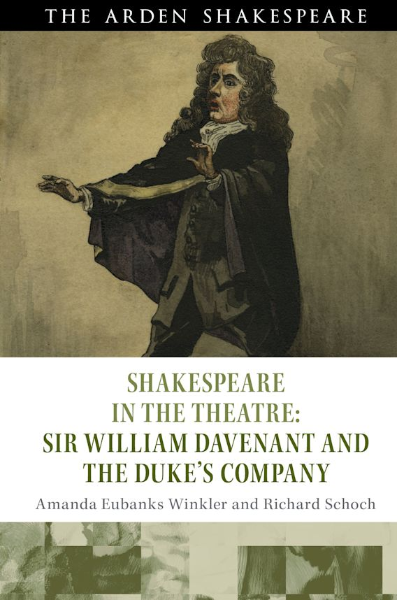 Shakespeare in the Theatre: Sir William Davenant and the Duke's Company cover