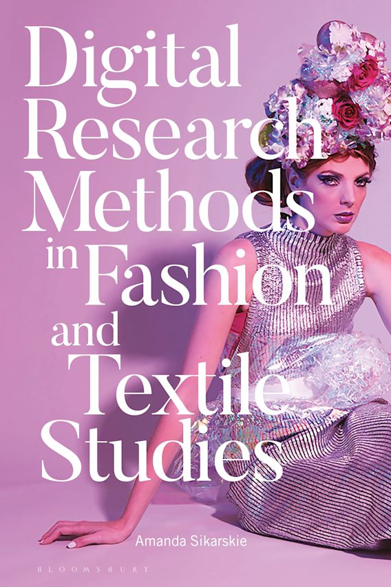 Digital Research Methods in Fashion and Textile Studies cover