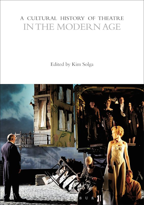 A Cultural History of Theatre in the Modern Age cover