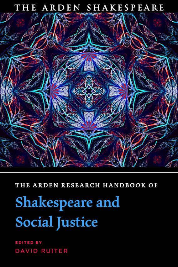 The Arden Research Handbook of Shakespeare and Social Justice cover