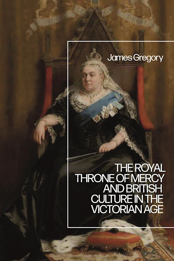 The Royal Throne of Mercy and British Culture in the Victorian Age cover