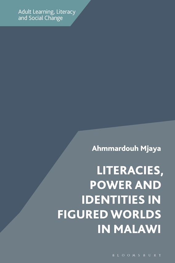 Literacies, Power and Identities in Figured Worlds in Malawi cover