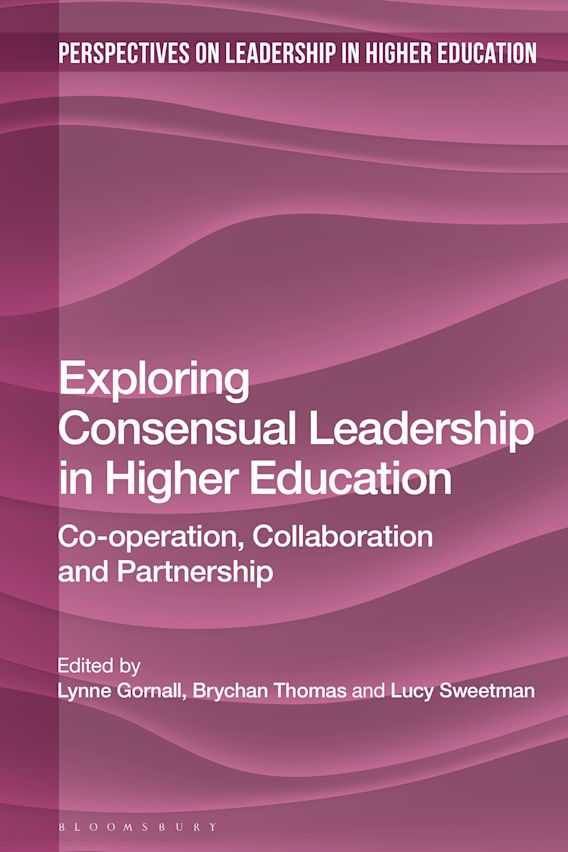 Exploring Consensual Leadership in Higher Education cover