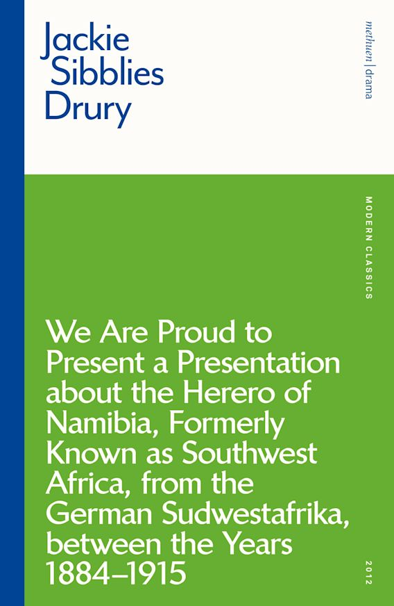 We are Proud to Present a Presentation About the Herero of Namibia, Formerly Known as Southwest Africa, From the German Sudwestafrika, Between the Years 1884 - 1915 cover