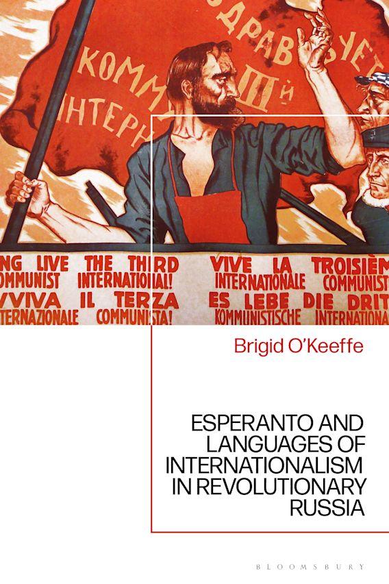 Esperanto and Languages of Internationalism in Revolutionary Russia cover