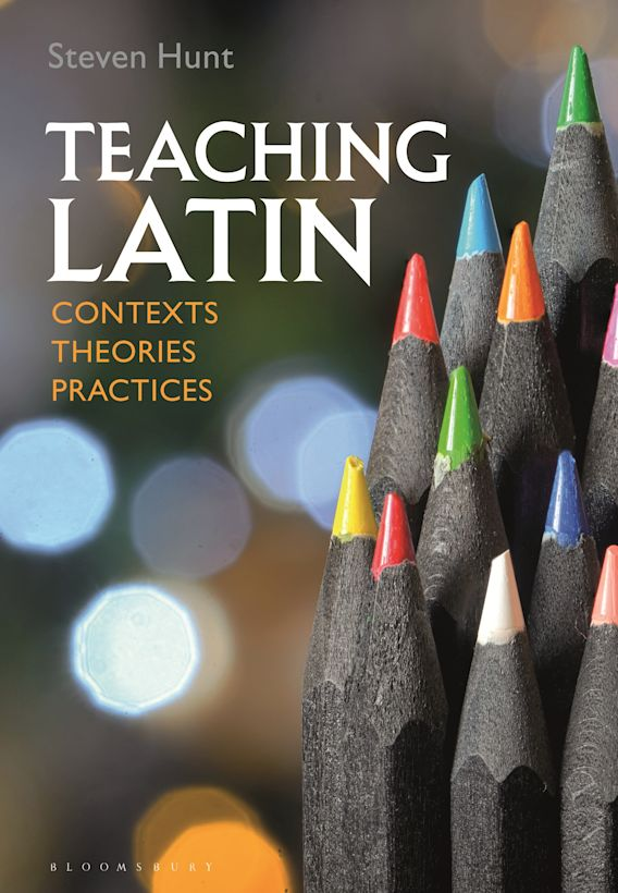 Teaching Latin: Contexts, Theories, Practices cover