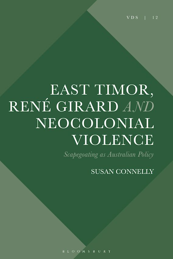 East Timor, René Girard and Neocolonial Violence cover