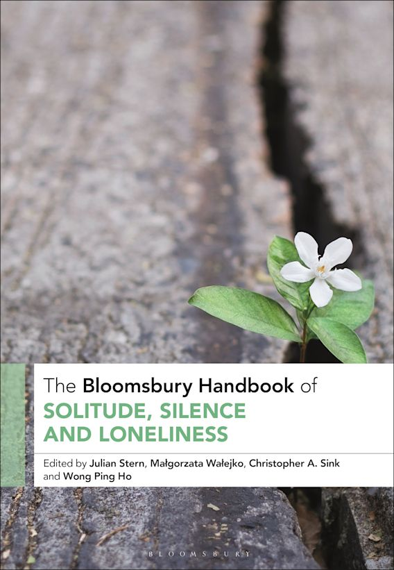 The Bloomsbury Handbook of Solitude, Silence and Loneliness cover