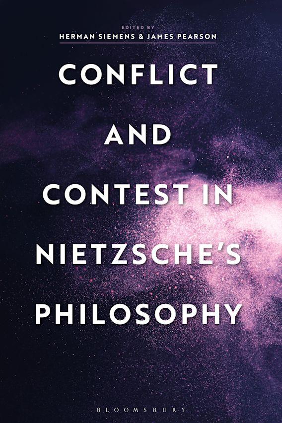 Conflict and Contest in Nietzsche's Philosophy cover