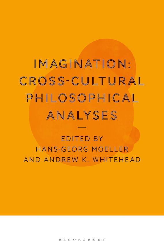 Imagination: Cross-Cultural Philosophical Analyses cover