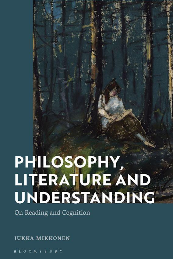 Philosophy, Literature and Understanding cover