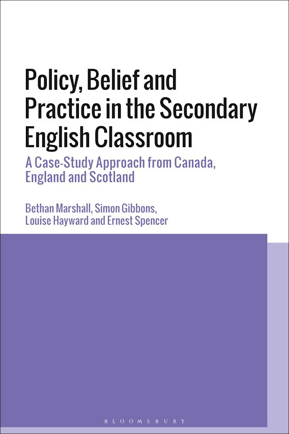 Policy, Belief and Practice in the Secondary English Classroom cover