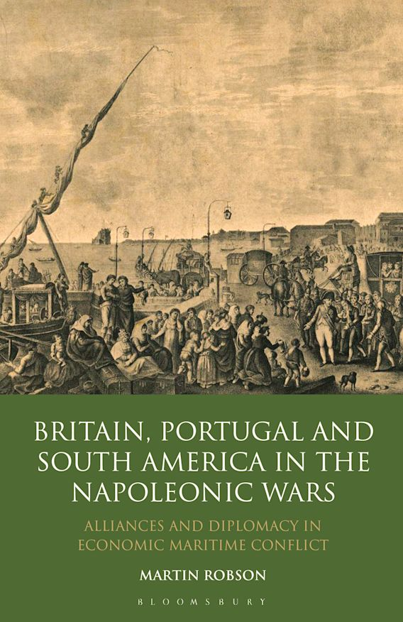 Britain, Portugal and South America in the Napoleonic Wars cover