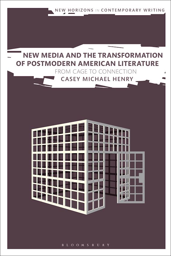 New Media and the Transformation of Postmodern American Literature cover