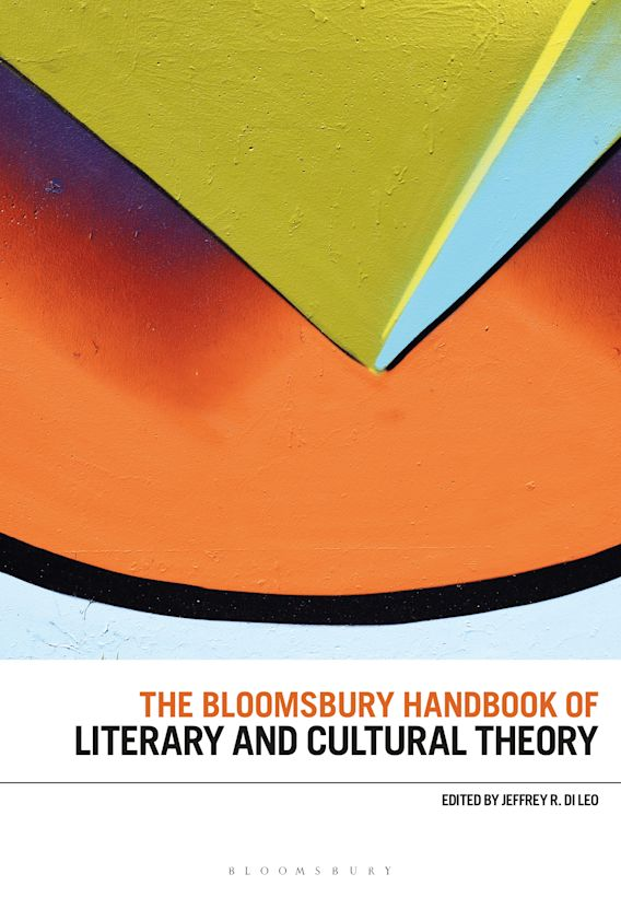 The Bloomsbury Handbook of Literary and Cultural Theory cover