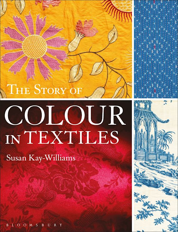 The Story of Colour in Textiles cover