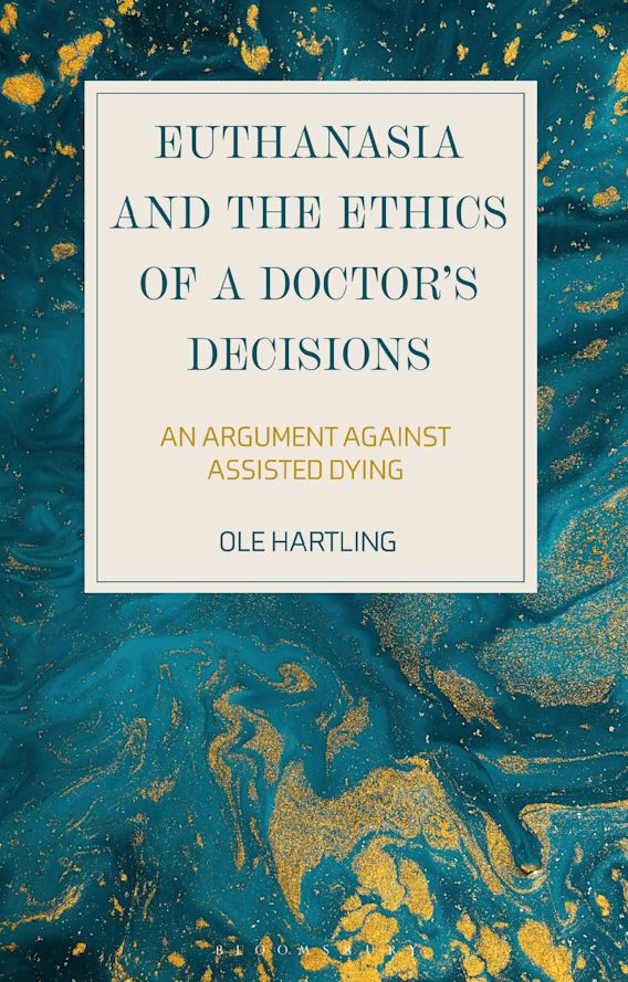 Euthanasia and the Ethics of a Doctor's Decisions cover