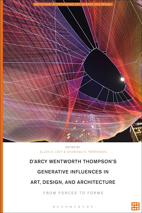 D'Arcy Wentworth Thompson's Generative Influences in Art, Design, and Architecture cover