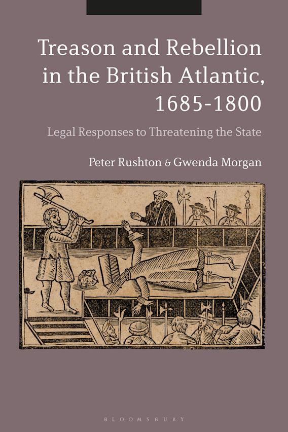 Treason and Rebellion in the British Atlantic, 1685-1800 cover