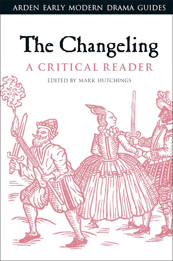 The Changeling: A Critical Reader cover