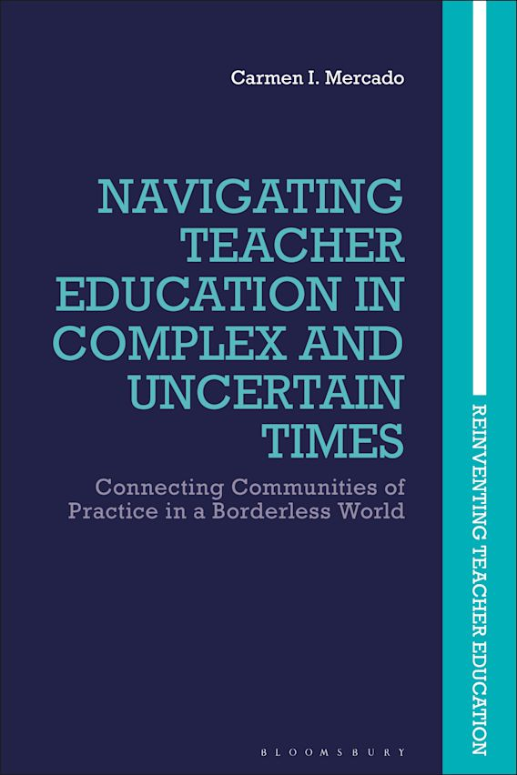 Navigating Teacher Education in Complex and Uncertain Times cover