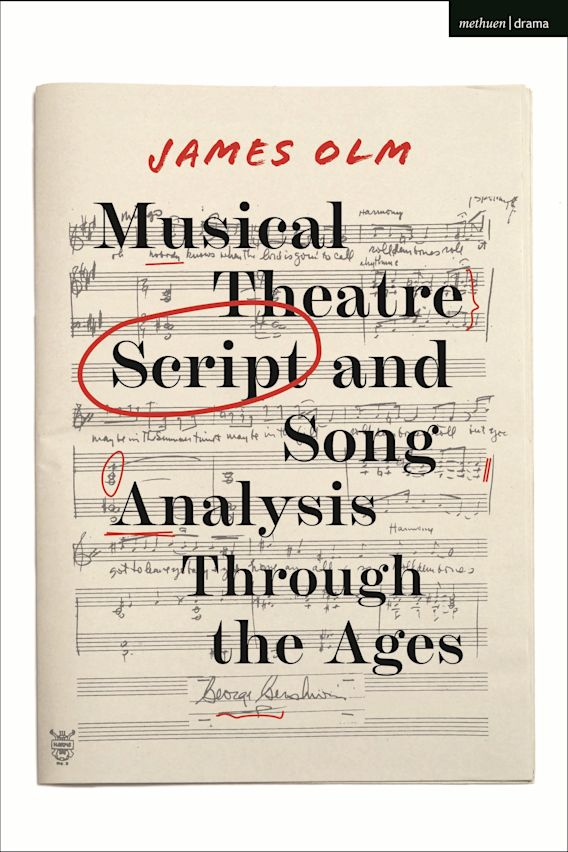Musical Theatre Script and Song Analysis Through the Ages cover