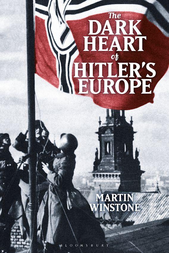 The Dark Heart of Hitler's Europe cover