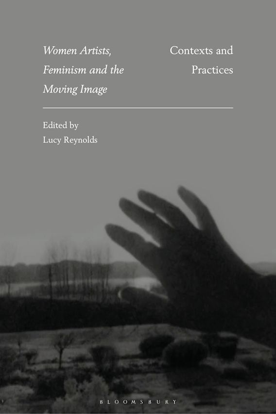 Women Artists, Feminism and the Moving Image cover