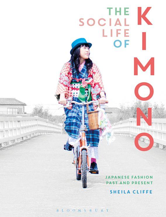 The Social Life of Kimono cover